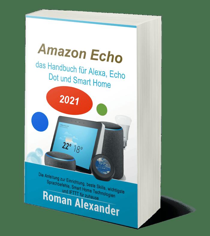 Amazon Alexa und Echo: das Handbuch